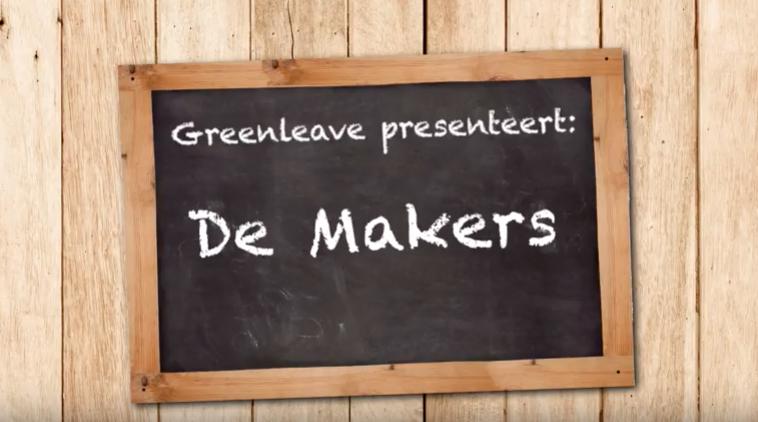 Greenleave Presenteert De Makers